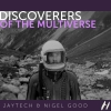 Discoverers Of The Multiverse (davidschermann)