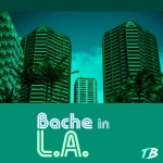 Bache in LA (Bi4)