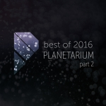 best-of-planetarium-2016-part-2-galaxiesanddust